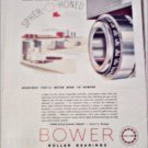 Bower Roller Bearings Company Never Need To Pamper ad