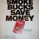 1990 Bucks Cigarette Smoke Bucks Save Money ad