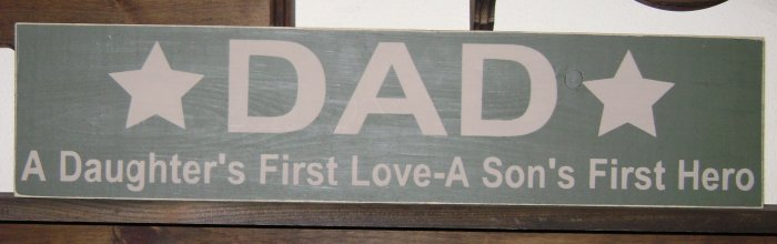 Primitive Sign, DAD a daughter's first love, a son's first hero