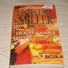 DEADLY GAMES-LINDA LAEL MILLER