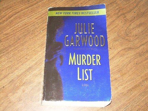 MURDER LIST-Julie Garwood 2005