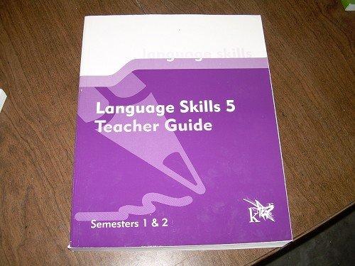 LANGUAGE SKILLS 5-TEACHER GUIDE SEMESTER 1 & 2 K12