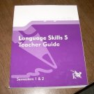 LANGUAGE SKILLS 5-TEACHER GUIDE SEMESTER 1 & 2 K12