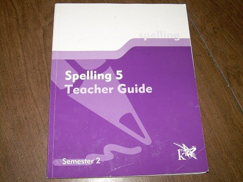 SPELLING 5 TEACHER GUIDE SEMESTER 2 K12