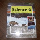 SCIENCE 6 FOR CHRISTIAN SCHOOLS-TEXTBOOK-1996