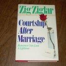 COURTSHIP AFTER MARRIAGE-ZIG ZIGLAR