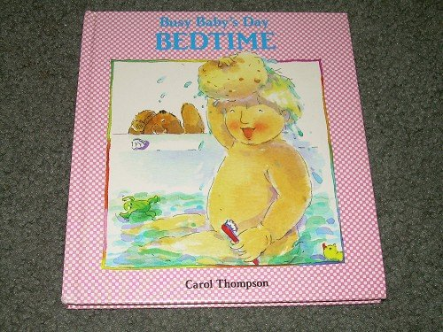 BUSY BABY'S DAY-BEDTIME