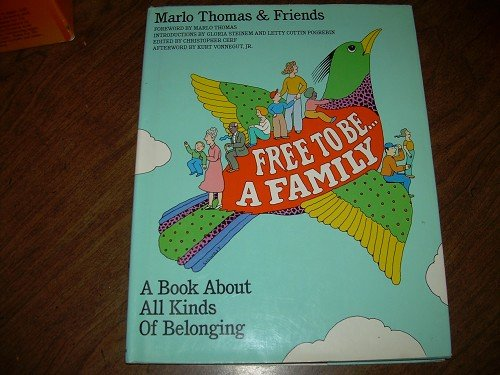 FREE TO BE...A FAMILY-MARLO THOMAS & FRIENDS