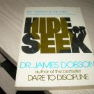 HIDE OR SEEK-DR. JAMES DOBSON