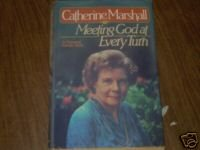 Meeting God at Every Turn by Catherine Marshall (1980)