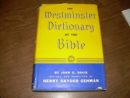 THE WESTMINISTER DICTIONARY OF THE BIBLE