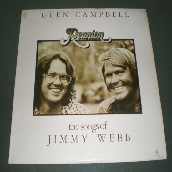 GLEN CAMPBELL , THE SONGS OF JIMMY WEBB : REUNION ( USA Country Pop Vinyl Record  LP )