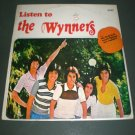 THE WYNNERS : LISTEN TO THE WYNNERS ( HongKong English Pop VINYL RECORD LP )