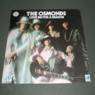 THE OSMONDS : LOVE ME FOR A REASON ( POP Vinyl Record LP )