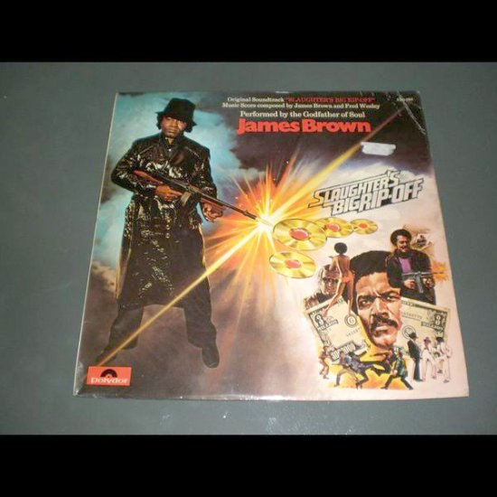 JAMES BROWN : SLAUGHTER'S BIG RIP-OFF, ORIGINAL SOUND TRACK ( U.S Funk , Soul Vinyl Record LP )