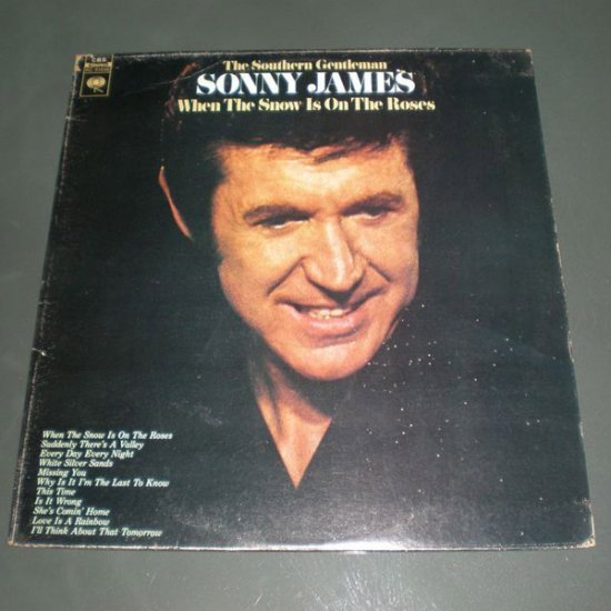 SONY JAMES : WHEN THE SNOW IS ON THE ROSES ( U.S Country Style Vinyl Record LP )