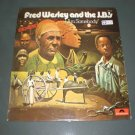 FRED WESLEY AND THE J.B : EXORCIST - DAMN RIGHT I AM SOMEBODY ( Funk Soul Vinyl Record LP )