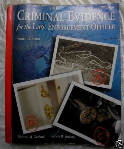 Criminal Evidence Law Enforcement Officer 4th Edition