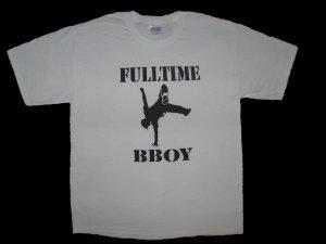 Full-Time Bboy White - Large