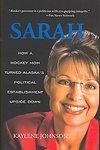 Sarah Palin 1st Edition Biography Kaylene Johnson 2008 HC Book Rare