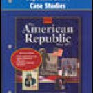 The American Republic Since 1877 Supreme Court Case Studies