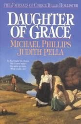 Daughter Of Grace Judith Pella Michael Phillips Book