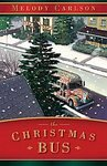 The Christmas Bus Melody Carlson Christian HB DJ Book