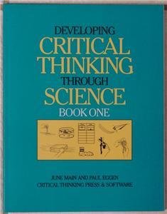 Developing Critical Thinking Through Science Book One