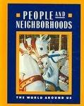 Macmillan People And Neighborhoods The World Around Us