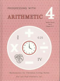 Rod And Staff Progressing With Arithmetic Gr 4 Teacher Manuals Textbook Set