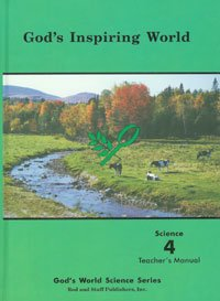 Rod And Staff God's Inspiring World Grade 4 Science Teacher Manual