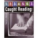 Caught Reading Plus Teacher Manual Testbook Worktext Set