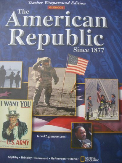 GLENCOE American Republic Since 1877 TE - U.S. History TEACHER EDITION New