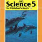 Science 5 for Christian Schools BJU Home Teacher Edition Bob Jones Book