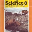 Science 6 for Christian Schools BJU Home Teacher Edition Bob Jones Book