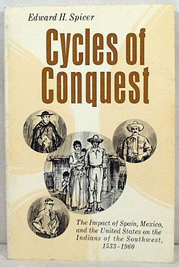 Cycles of Conquest Edward Spicer 0-8165-0021-5 SC Book