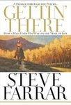 Gettin There Steve Farrar How A Man Finds His Way HB DJ Book