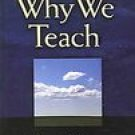 Why We Teach Sonia Nieto PB Book SC