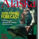 Alaska Magazine April 2008 Issue AK Fishing Alaskan