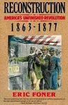 Reconstruction: America's Unfinished Revolution, 1863-1877 Eric Foner Book HB
