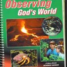 Abeka A Beka Observing God's World Science Grade 6 TE Teacher Edition Student Bundle