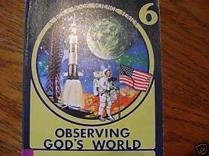 Abeka A Beka Observing God's World Science Grade 6 Student Textbook Book