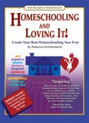 Homeschooling And Loving It! Rebecca Kochenderfer Book SC