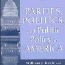 Parties Politics and Public Policy in America SC Book Keefe