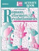 Romans, Reformers, Revolutionaries Activity Book B Diana Waring Homeschool