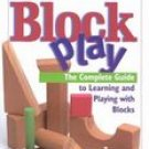 Block Play Complete Guide to Learning & Playing McDonald Book