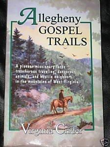 Allegheny Gospel Trails Virginia Crider PB Rare Book