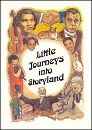 Little Journeys into Storyland African American Stories