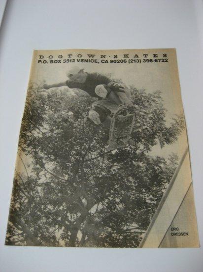 Original Dogtown SkateBoard Advertisement Rare Vintage Eric Dressen
