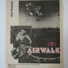 Original Airwalk SkateBoard Advertisement Rare Vintage Rob Roskopp